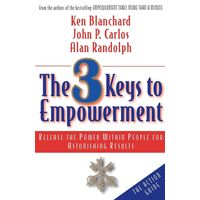 The 3 Keys To Empowerment
