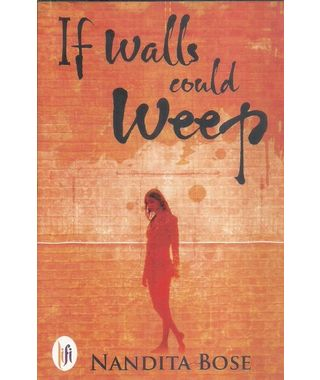 If Walls Could Weep