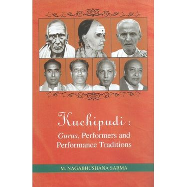 Kuchipudi: Gurus, Performers and Performance Traditions