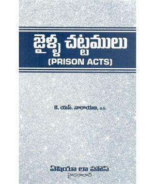 Prison Acts (Jailla Chattamulu in Telugu)