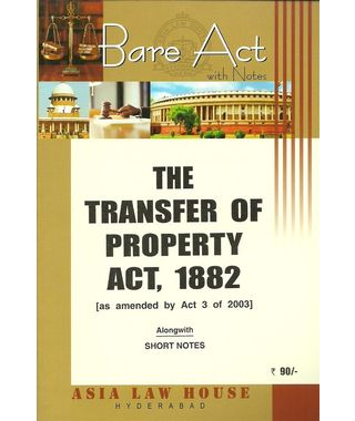 The Transfer of Property Act, 1882
