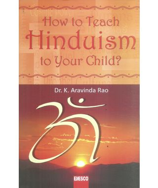 How To Teach Hinduism To Your Child