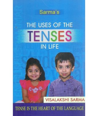 The Uses Of The Tenses In Life