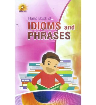 Hand Book Of Idioms And Phrases