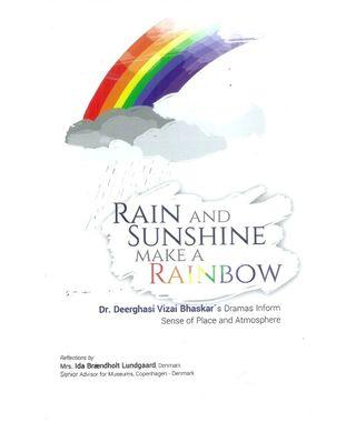 Rain and Sunshine make a Rainbow