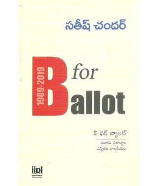 B For Ballot