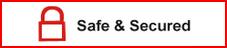 SAFE & SECURED
