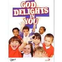 God Delights in you