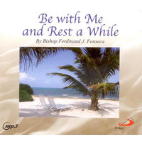 Be With Me and Rest a While