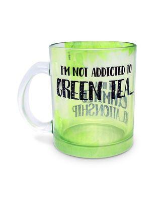 I M Not Addicted - Green Tea Mug