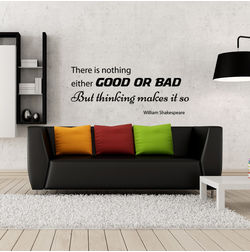 Kakshyaachitra There is Nothing Good or Bad Wall Stickers For Bedroom And Living Room, 67 24 inches